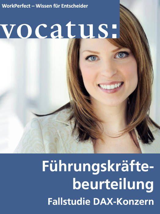 Medien Vocatus WordPerfect GmbH München: Führungskräftebeurteilung. Fallstudie DAX-Konzern.