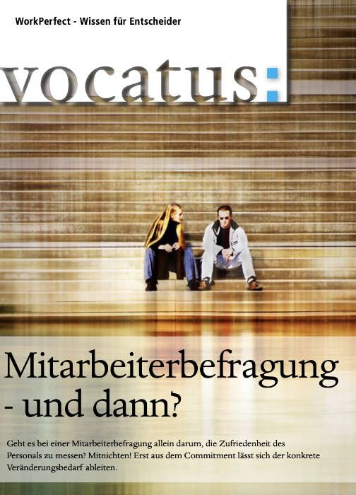 Medien Vocatus WordPerfect GmbH München: Mitarbeiterbefragung - und dann?